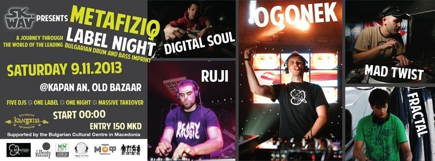 SK.WAV presents METAFIZIQ LABEL NIGHT (BG) w/ Ogonek, Digital Soul, Mad Twist, Ruji, Fractal @ Kapan An
