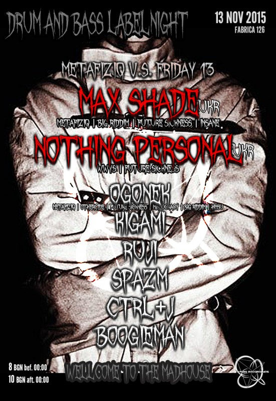 METAFIZIQ vs FRIDAY13 | MAX SHADE | NOTHING PERSONAL