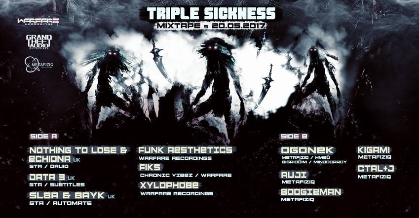 Triple Sickness with GTA, Warfare and Metafiziq - Mixtape 5