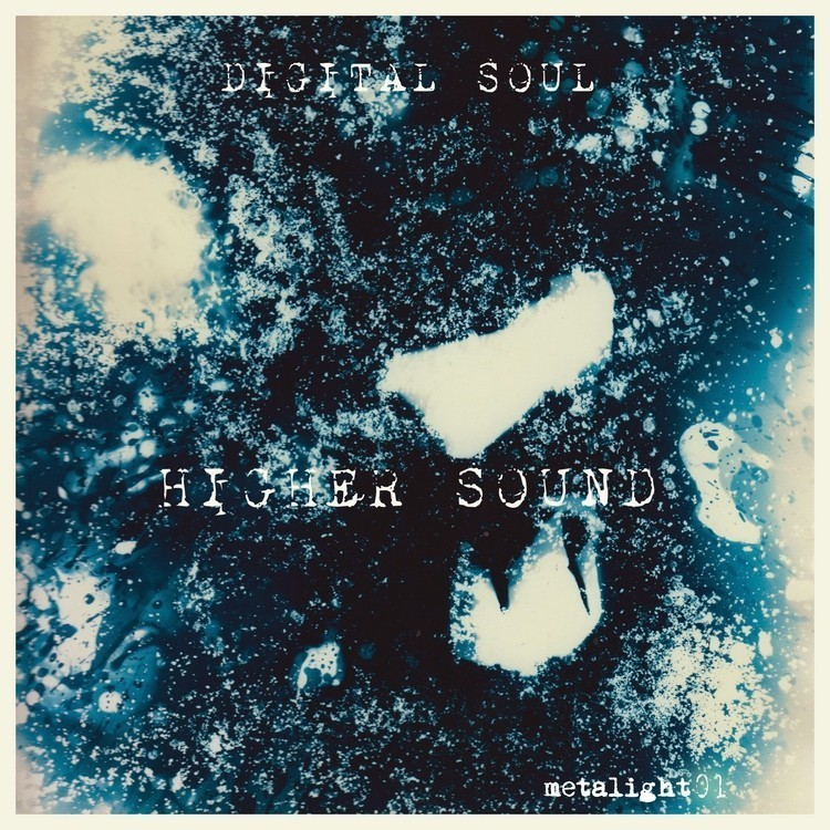 METALIGHT01 DIGITAL SOUL - Higher Sound (2012)
