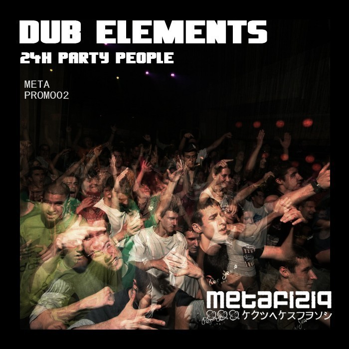 METAPROMO02 DUB ELEMENTS - 24h party people