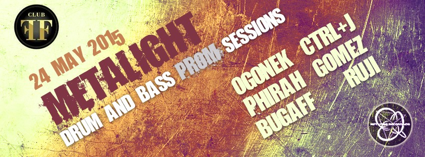 METALIGHT DRUM AND BASS PROM SESSIONS